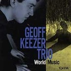 Geoff Keezer Trio - World Music