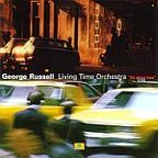 George Russell Living Time Orchestra - It's About Time