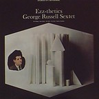 George Russell Sextet - Ezz-thetics