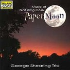 George Shearing Trio - Paper Moon · Music Of Nat King Cole