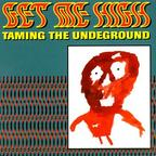 Get Me High - Taming The Underground