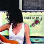 Gia Ciambotti - Right As Rain