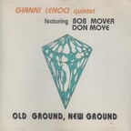 Gianni Lenoci Quintet - Old Ground, New Ground
