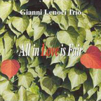 Gianni Lenoci Trio - All In Love Is Fair