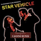 Gianni Rossi - Star Vehicle