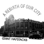 Giant Haystacks - A Rebirth Of Our City
