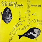 Gigi Gryce Clifford Brown Sextet - s/t