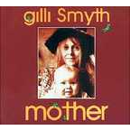 Gilli Smyth - Mother