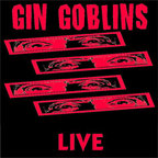Gin Goblins - Live
