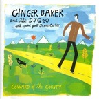 Ginger Baker And The DJQ20 - Coward Of The County