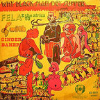 Ginger Baker - Why Black Man Dey Suffer.......