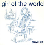 Girl Of The World - Travel e.p.