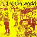 Girl Of The World - Wonderboy