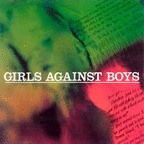 Girls Against Boys - Bulletproof Cupid