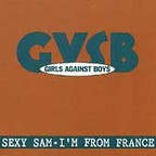 Girls Against Boys - Sexy Sam