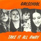 Girlschool - Take It All Away