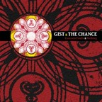 Gist - The Chance