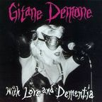 Gitane Demone - With Love And Dementia