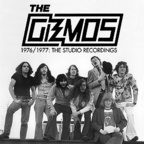 Gizmos - 1976 / 1977: The Studio Recordings