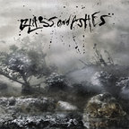 Glass & Ashes - s/t