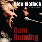 Glen Matlock And The Philistines - Born Running