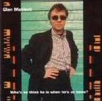 Glen Matlock - Who's He Think He Is When He's At Home?