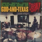 God And Texas - Double Shot!
