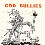 God Bullies - How Low Can You Go?