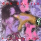 God Bullies - Kill The King