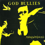 God Bullies - Mamawombwomb