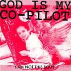 God Is My Co-Pilot - I Am Not This Body