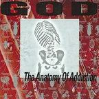 God (UK) - The Anatomy Of Addiction