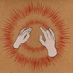Godspeed You Black Emperor - Lift Yr. Skinny Fists Like Antennas To Heaven!
