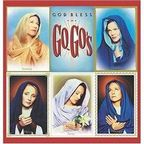 Go·Go's - God Bless The Go-Go's