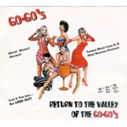 Go·Go's - Return To The Valley Of The Go-Go's
