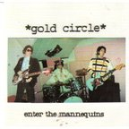 Gold Circle - Enter The Mannequins