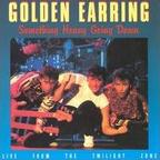 Golden Earring - Something Heavy Going Down · Live From The Twilight Zone