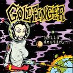 Goldfinger - Hello Destiny...