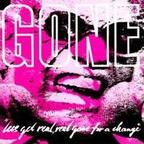 Gone - Let's Get Real, Real Gone For A Change
