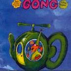 Gong - Radio Gnome Invisible Part I · Flying Teapot