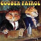 Goober Patrol - The Unbearable Lightness Of Being Drunk