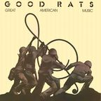 Good Rats - Great American Music