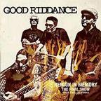 Good Riddance - Remain In Memory · The Final Show