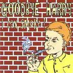 Goodbye Harry - I Can Smoke!