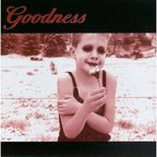 Goodness - s/t