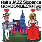 Gordon Beck + Two - Half A Jazz Sixpence