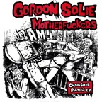 Gordon Solie Motherfuckers - Chairshot Politics E.P.