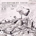 Government Issue - Legless Bull e.p.