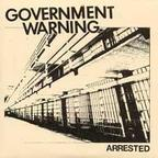 Government Warning - Arrested