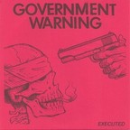 Government Warning - Executed